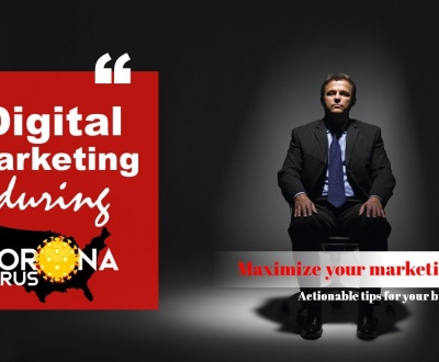 Digital Marketing And Coronavirus - Actionable Tips for your business 1
