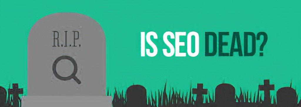 Is-SEO-Dead-SEO-Company-Digital-Marketing-Blog-1.jpg
