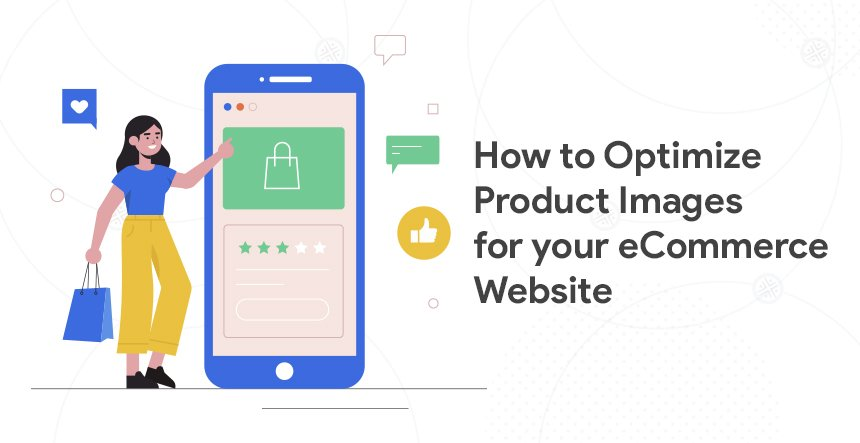 Product-Image-Optimization-Optimize-Ecommerce-Images-For-Business-Growth-4