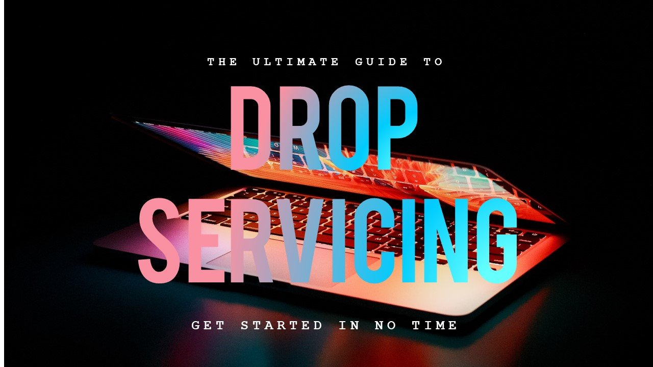 The-Ultimate-Guide-To-DropServicing-101