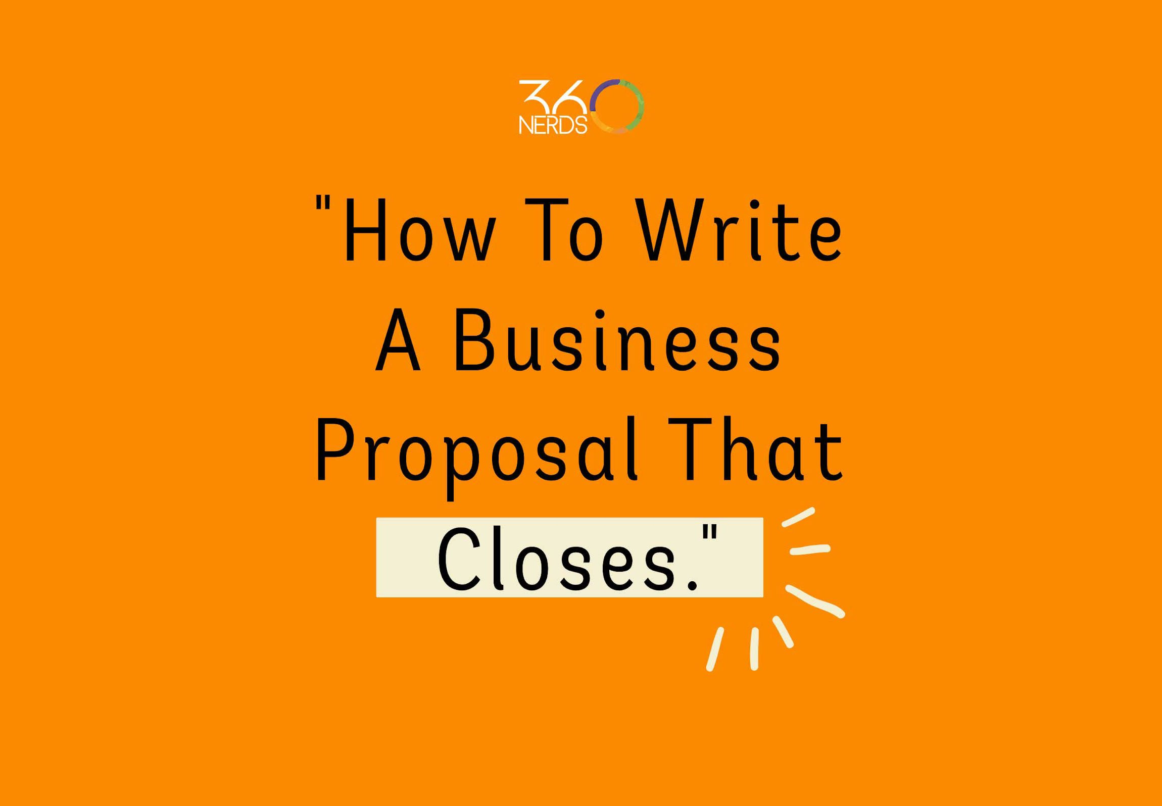how-to-write-a-business-proposal-that-closes-featured-1x
